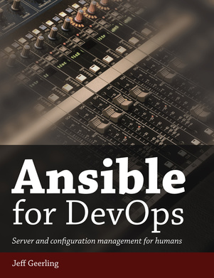 Ansible for DevOps cover - Book by Jeff Geerling