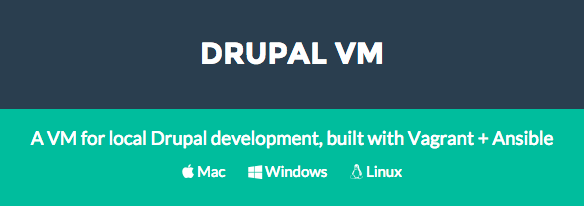 Drupal VM - Vagrant and Ansible Virtual Machine for Drupal Development