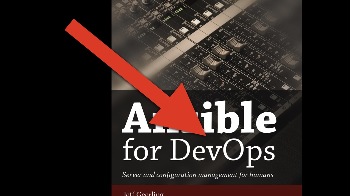 Ansible for DevOps - is Jeff Geerling just riding the wave of the buzzword?