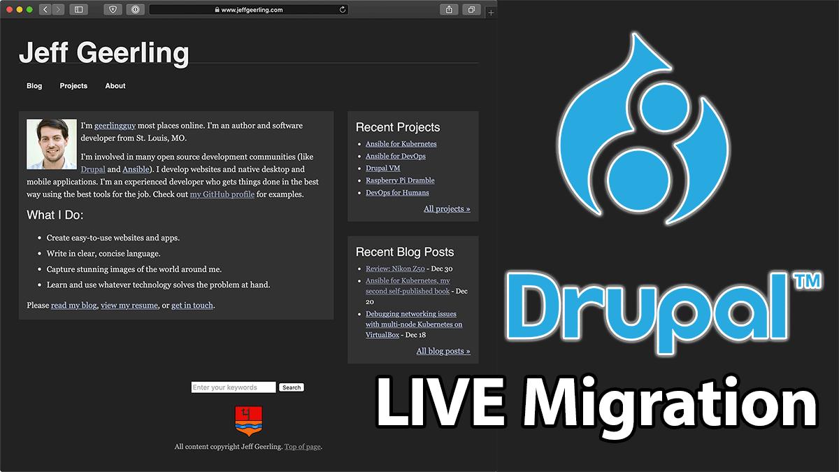 Drupal 8 Live migration YouTube series image for JeffGeerling.com