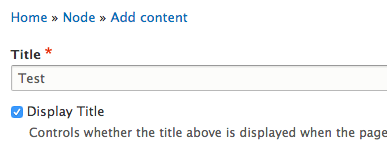 Drupal 8 Basic Page 'Display Title' checkbox